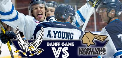 BANFF HOME GAME - Canmore Eagles vs. Bonnyville Pontiacs
