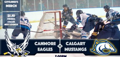 HOCKEY NIGHT IN CANMORE! Canmore Eagles vs. Calgary Mustangs