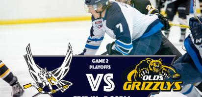 PLAYOFF GAME 2 - Canmore Eagles vs. Olds Grizzlys