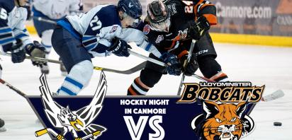 HOME GAME - Canmore Eagles vs. Lloydminster Bobcats